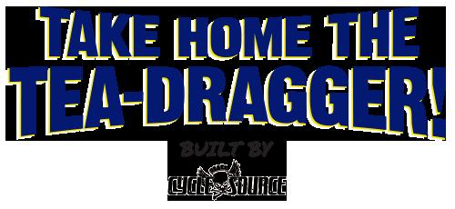 Take Home The Tea Dragger!